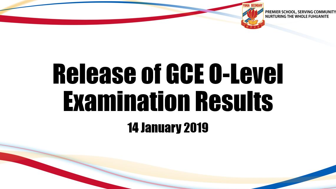 Release of 2018 GCE O\' Level Examination Results