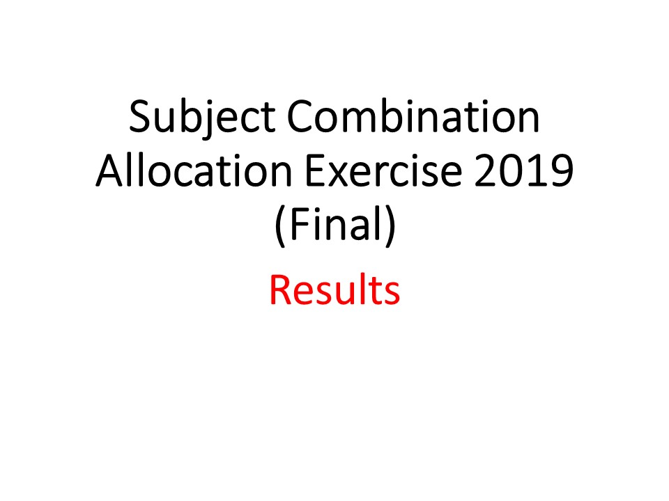 2019 Subject Combination Allocation Exercise (Final)
