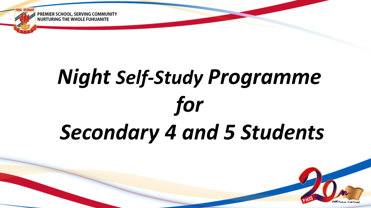 Night Self-Study Programme for Secondary 4 and 5 Students